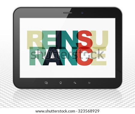 Insurance concept: Tablet Pc Computer with Painted multicolor text Reinsurance on display