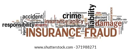 Insurance fraud - financial crime. Word cloud concept. - stock photo