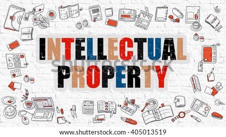 Intellectual Property. Multicolor Inscription on White Brick Wall with Doodle Icons Around. Modern Style Illustration with Doodle Design Icons. Intellectual Property on White Brickwall Background. - stock photo
