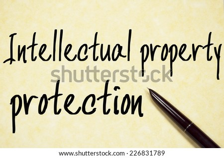 intellectual property protection text write on paper  - stock photo