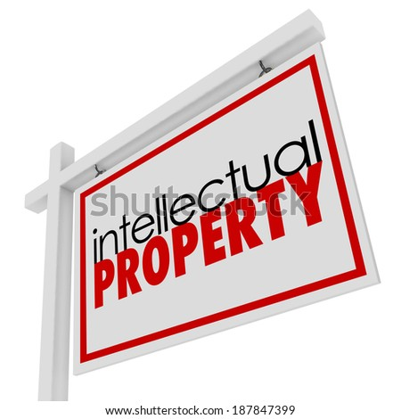 Intellectual Property Words For Sale Sign Licensed Copyrighted Products - stock photo