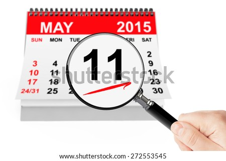 International Mother's Day Concept. 11 may 2015 calendar with magnifier on a white background - stock photo