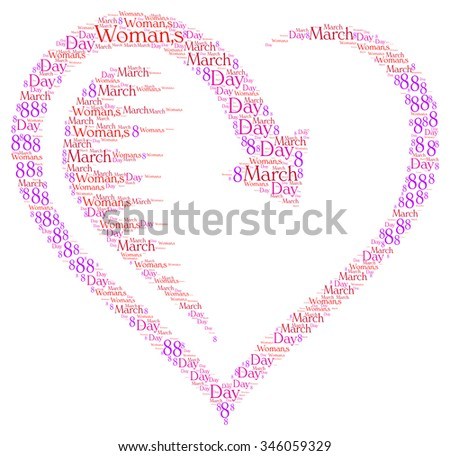 International Women's Day. March 8 , word cloud concept