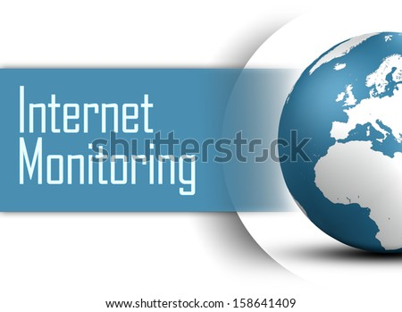 Internet Monitoring concept with globe on white background - stock photo