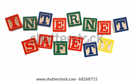internet safety - written in colorful blocks, isolated on white. concept of internet safety for children - stock photo