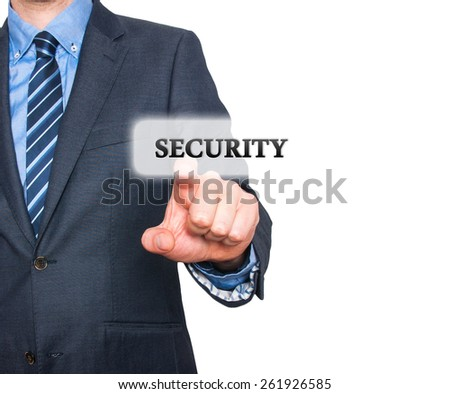 Internet security online business concept businessman pointing security services. Isolated on white background. Stock Photo - stock photo