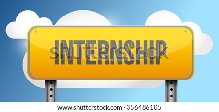 internship yellow street road sign illustration design - stock photo