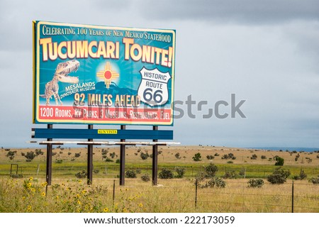 INTERSTATE 40, NEW MEXICO - SEP 6, 2014: Highway Billboard on formerly old US Route 66 advertising Tucumcari, popular stop on the Mother Road between Amarillo Texas and Albuquerque New Mexico.