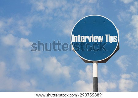 Interview Tips Sign - stock photo