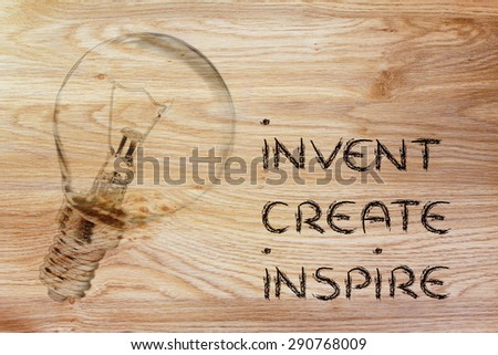 invent, develop and create: turn your ideas into real success (lightbulb illustration) - stock photo