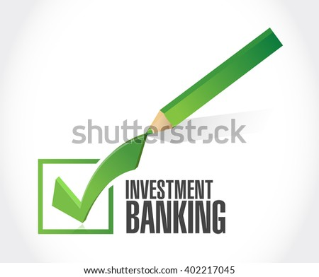 investment banking check mark sign concept illustration design graphic - stock photo