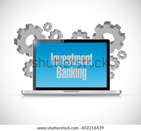 investment banking laptop sign concept illustration design graphic - stock photo