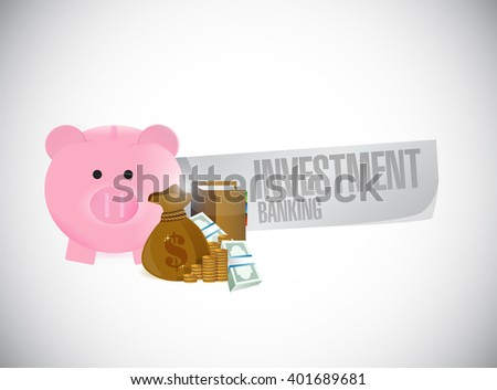 Investment Banking piggy bank and cash illustration design graphic - stock photo