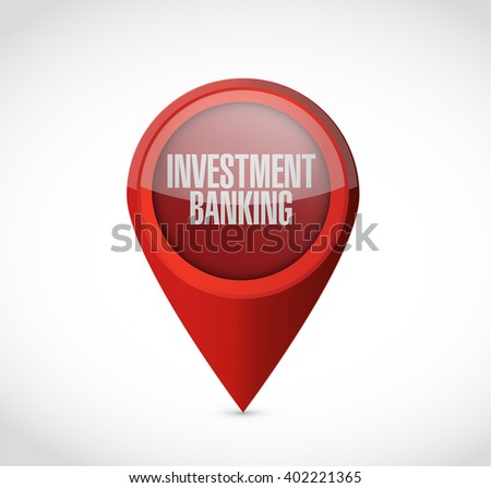 investment banking pointer sign concept illustration design graphic - stock photo