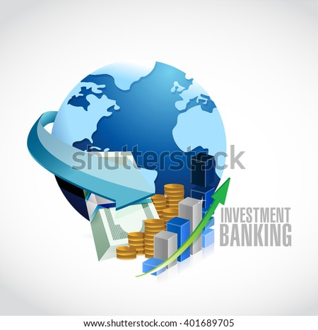 Investment Banking sign globe and business money illustration design graph - stock photo