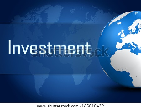 Investment concept with globe on blue background - stock photo