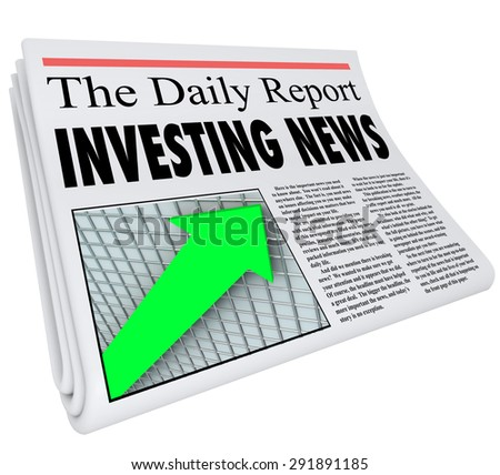 Investment News headline on a newspaper titled The Daily Report with an arrow on a grid going up to illustrate growth in your portfolio of stocks, bonds and other money matters - stock photo