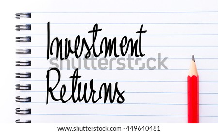 Investment Returns written on notebook page with red pencil on the right