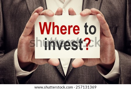 Investor. Business concept. Where To Invest? - stock photo