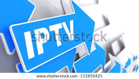 "IPTV.  Information Concept.  Blue Arrow with ""IPTV"" slogan on a grey background. 3D Render. - stock photo"