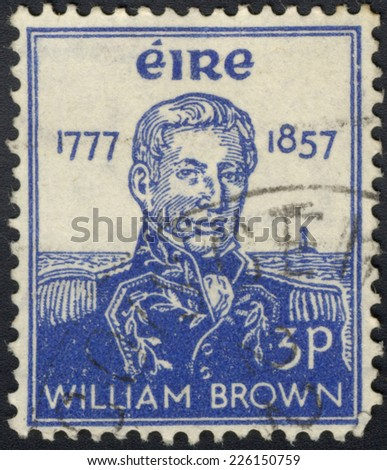 IRELAND - CIRCA 1957: A stamp printed in Ireland Republic shows William Brown - Irish-born Argentine Admiral, circa 1957