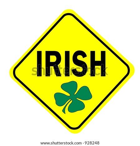 Irish with Shamrock Sign isolated on a white background - stock photo