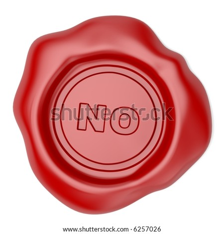 Is not confirmed. Wax seal with NO text - stock photo