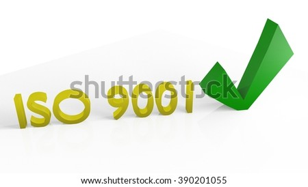 ISO 9001 and Checkmark in 3D Render on bright background