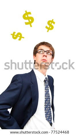 isolated business man looking up to the dollar marks