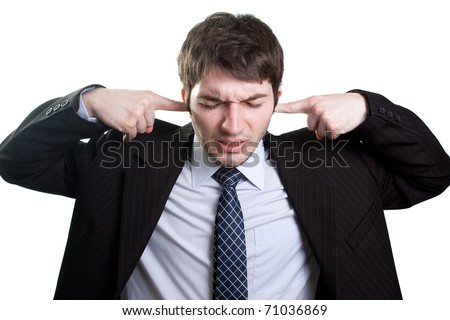 Isolated businessman expressing stress and noise concept - stock photo