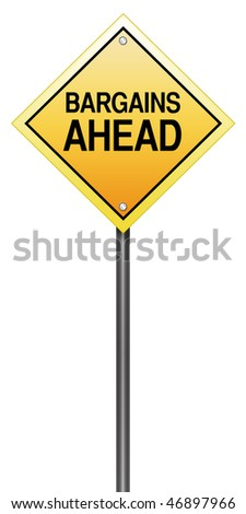 Isolated Caution Sign with Bargains Ahead - stock photo
