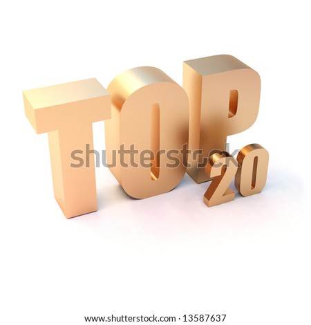 "isolated 3d golden text ""TOP 20"" - stock photo"