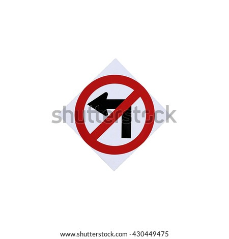 isolated do not turn left sign - stock photo