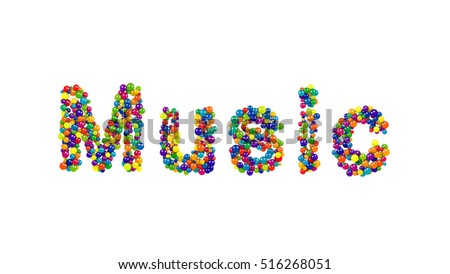 Isolated letters made from red, yellow, blue, green, orange and purple balls forming the word Music