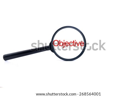 """Isolated Magnifying glass on white background searching """"objective"""" - stock photo"""