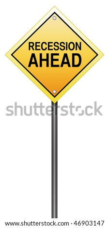 Isolated Road Sign with Recession Ahead - stock photo
