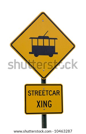 Isolated streetcar crossing sign