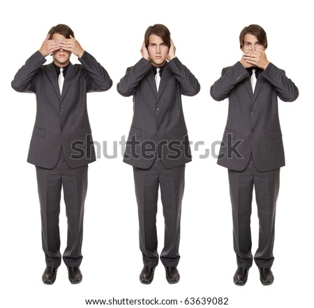 Isolated studio shot of a businessman in the See No Evil, Hear No Evil, Speak No Evil poses. - stock photo