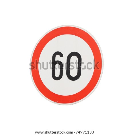 Isolated traffic Sign on natural white background - stock photo