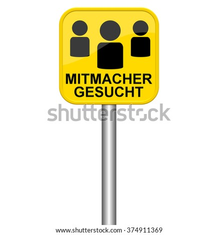 Isolated yellow sign showing Contributors wanted in german language