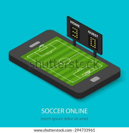 Isometric soccer online concept with soccer field and indicator board in mobile phone or tablet - stock photo
