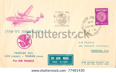 ISRAEL - CIRCA 1953: An old used envelope (campaign poster) issued in honor of the First Regular Flight Lod (Israel) - Tehran (Iran), series, circa 1953 - stock photo