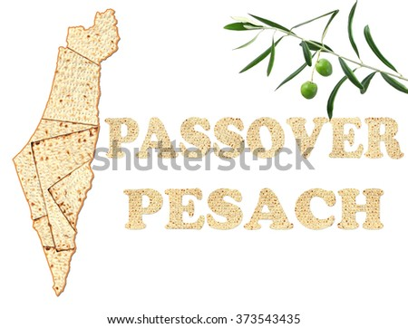 Israel map and words Passover and Pesach (in Hebrew ) made of Matzoh ( matzah or matzo) is Jewish flat dry bread and symbol of Traditional Jewish holiday. With Olive tree branch. Isolated on white  - stock photo