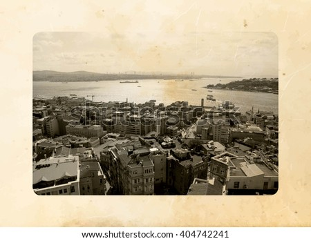 ISTANBUL, TURKEY - Panoramic view from Galata tower to Bosporus and Golden Horn. Postcard with vintage effect - stock photo