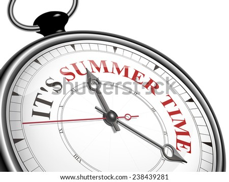 It is summer time concept clock isolated on white background - stock photo
