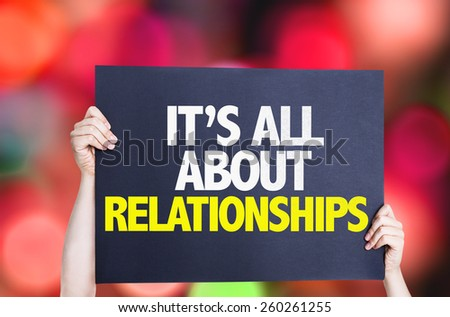 It's All About Relationships card with bokeh background - stock photo