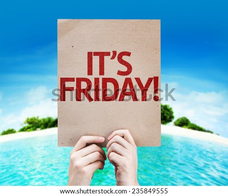 It's Friday card with a beach on background - stock photo