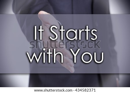 It Starts with You - business concept with text - horizontal image - stock photo