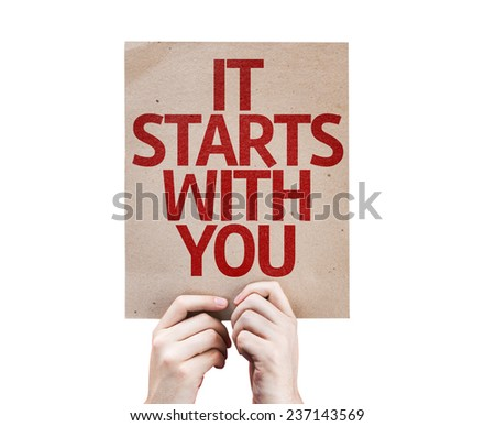 It Starts With You card isolated on white background - stock photo