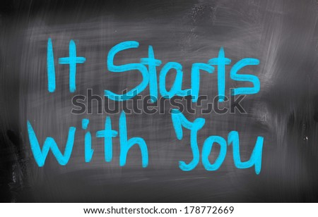 It Starts With You Concept - stock photo